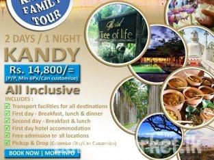 Kandy family pack – 2 days 1 Night